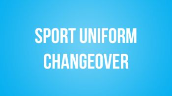 Image for New Sport Uniform Change Over Date