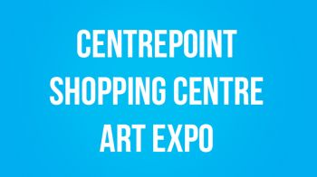 Image for Centrepoint Shopping Centre Art Expo