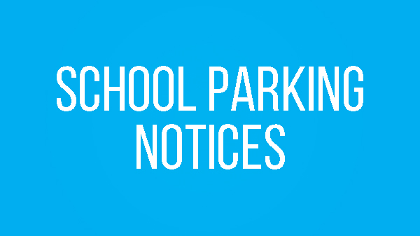 Image for School Parking Notices