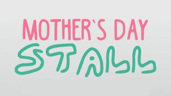 Image for 2017 Mother's Day Stall