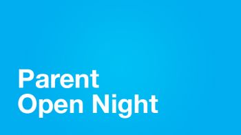 Image for Parent Open Night Tonight
