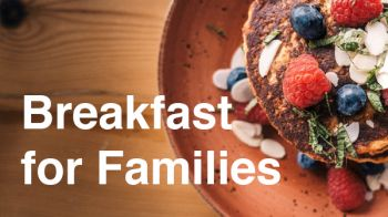 Image for Family Breakfast on Friday
