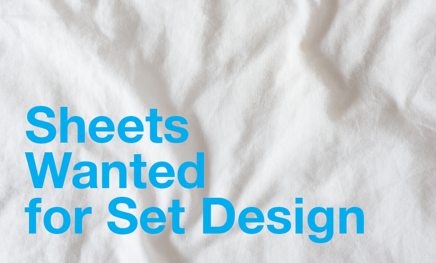 Image for Sheets Wanted for Set Design