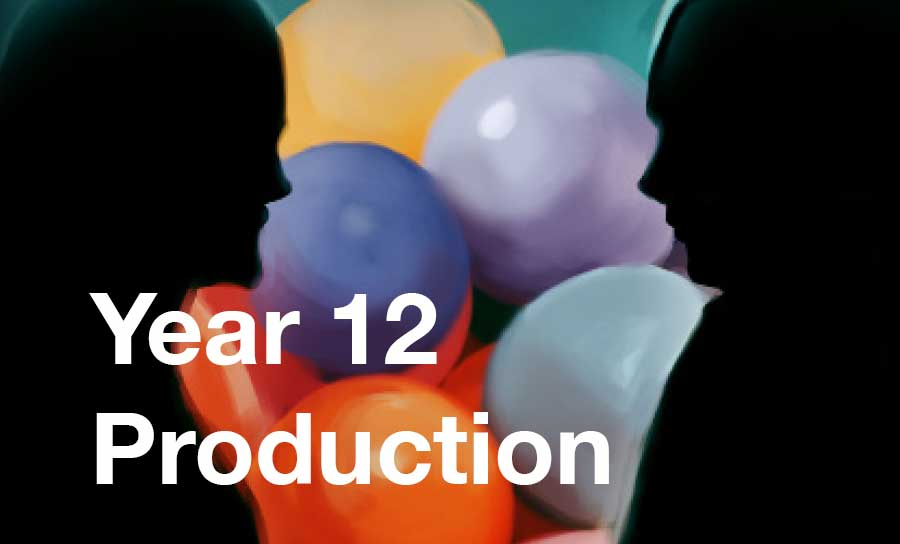 Image for Year 12 Production
