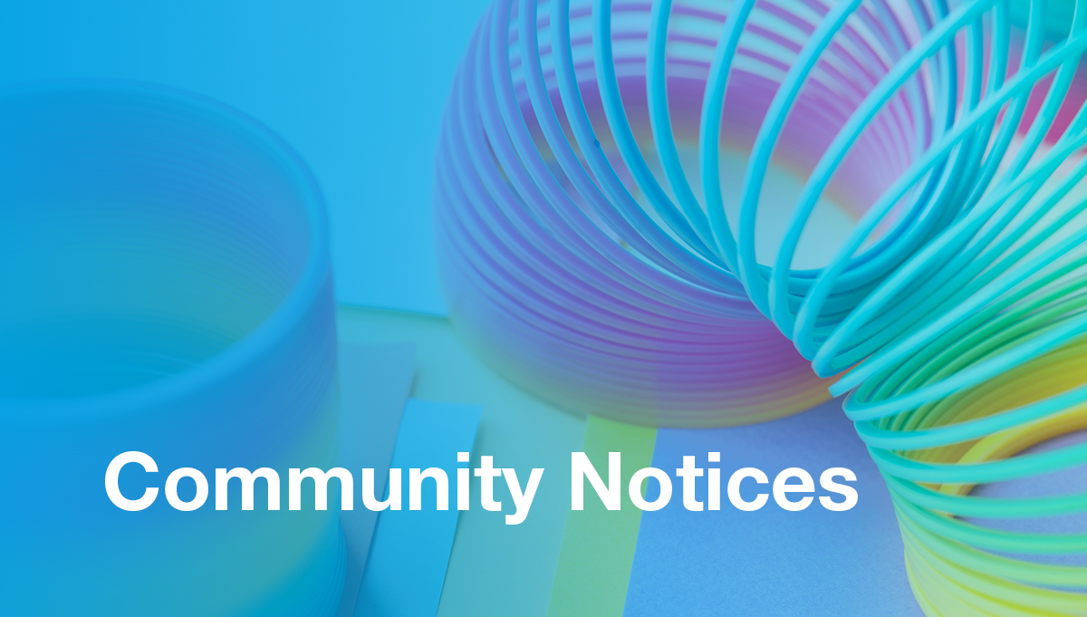 Image for Community Notices, Term 1 Week 2